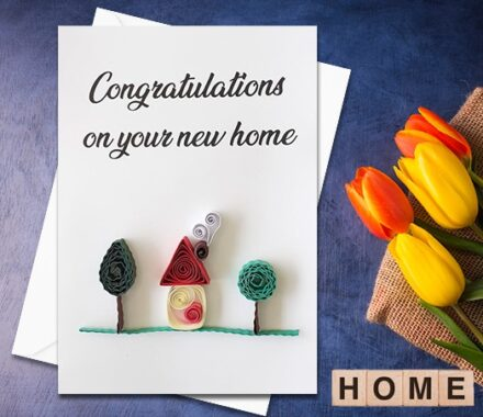 Congratulations Card, New Home card, Welcome Card, Quilled Handmade Card